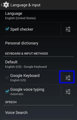 moto_e_keyboard_google_keyboard_setings